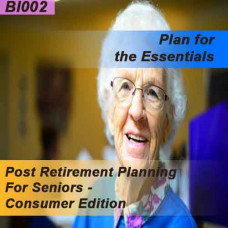 Post Retirement Planning for Seniors - Consumer Edition