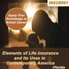 Florida: 14 hr All Licenses CE - ELEMENTS OF LIFE INSURANCE AND IT'S USES IN CONTEMPORARY AMERICA (INSCE001FL14)